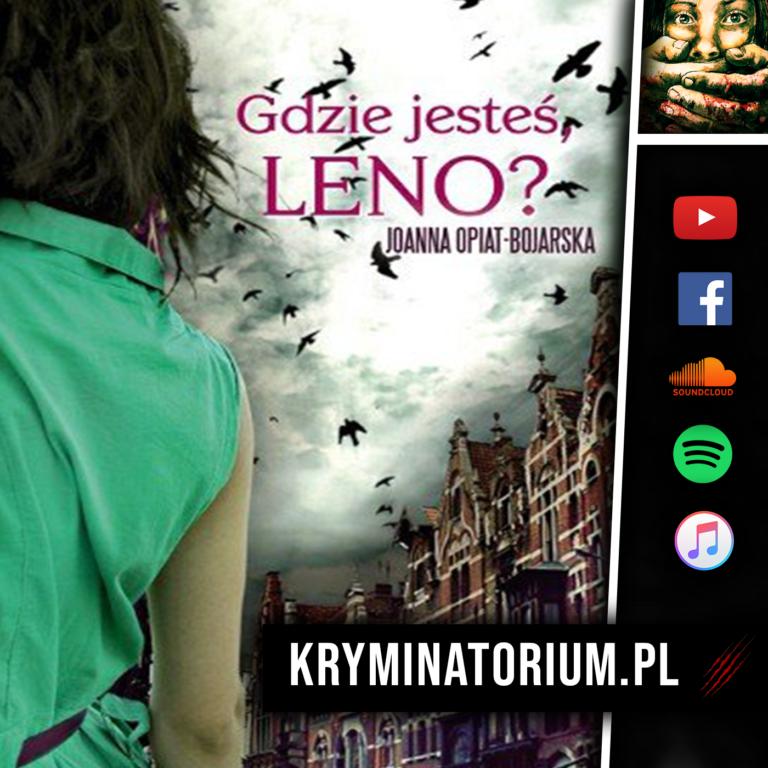 Gdzie jesteś, Leno? słuchowisko