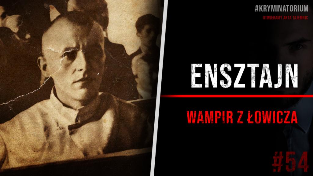 Wampir z Łowicza Ensztajn